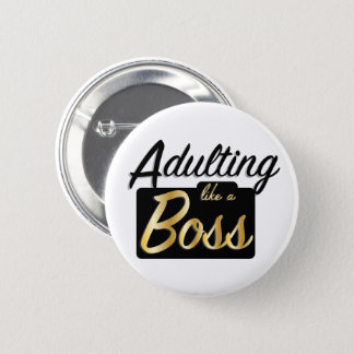 Adulting like a Boss   Button