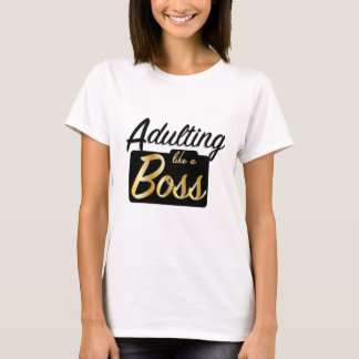 Adulting like a Boss | T-Shirt