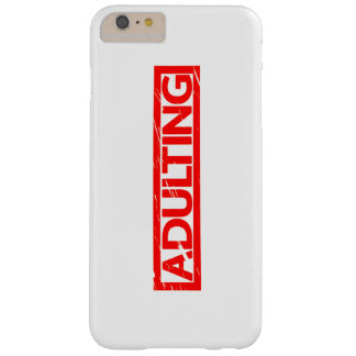 Adulting Stamp Barely There iPhone 6 Plus Case