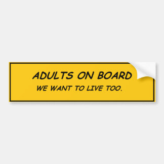 Adults on Board Bumper Sticker
