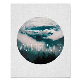 Adventure Awaits - Mountains and Sky Poster