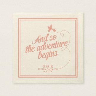 Adventure Begins | Destination Wedding - Pink Paper Napkin