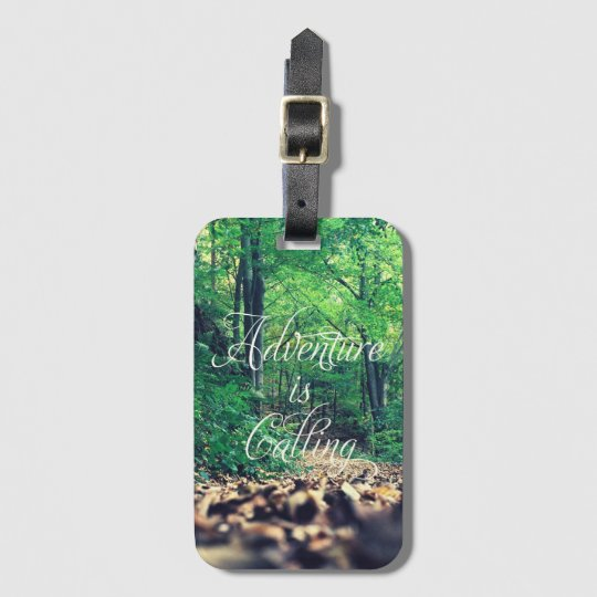 Adventure is calling bag tag