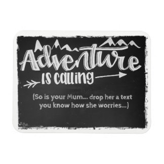 Adventure Is Calling Magnet