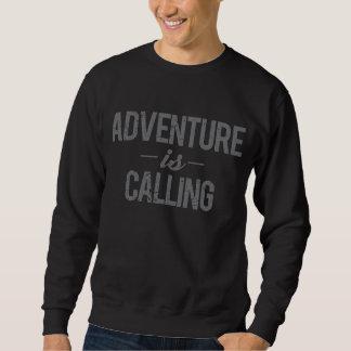 Adventure Is Calling Sweatshirt