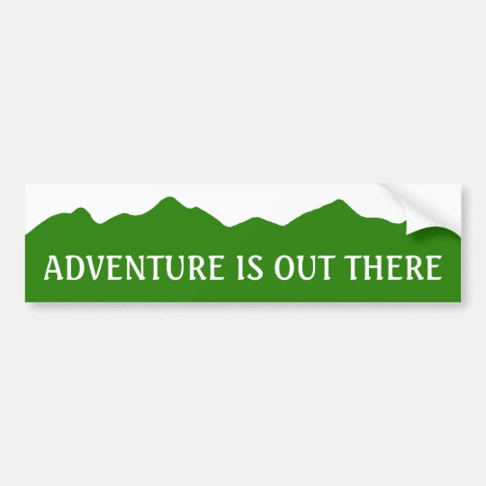 Adventure Is Out There Bumper Sticker