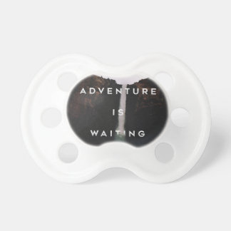 // Adventure is Waiting // Pacifier