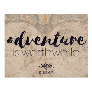 Adventure is worthwhile - Aesop travel postcard