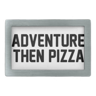Adventure Then Pizza Belt Buckles