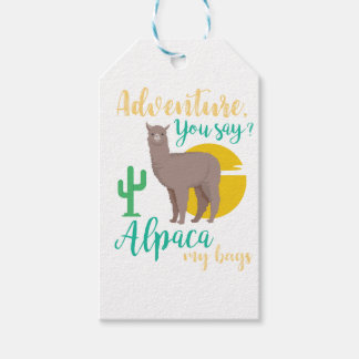 Adventure You Say? Alpaca My Bags Funny Travel Gift Tags