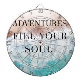 Adventures fill your soul dartboard