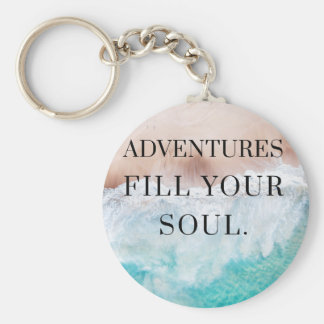Adventures fill your soul keychain