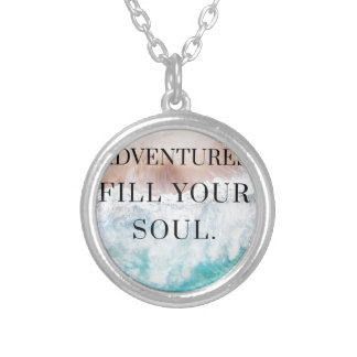 Adventures fill your soul silver plated necklace