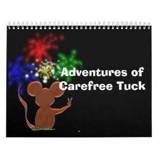 Adventures of Carefree Tuck Wall Calendar