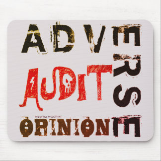"""Adverse Audit Opinion"" Mouse Pad"