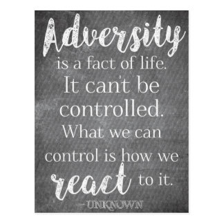 Adversity is a fact of life - Inspirational Quote Postcard