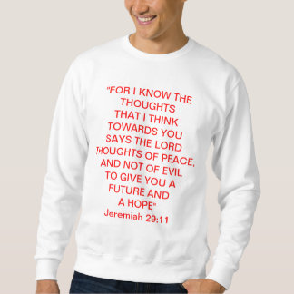 Advertise Jesus in your life Sweatshirt