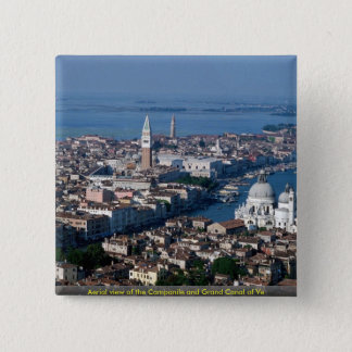 Aerial view of the Campanile and Grand Canal of Ve 2 Inch Square Button