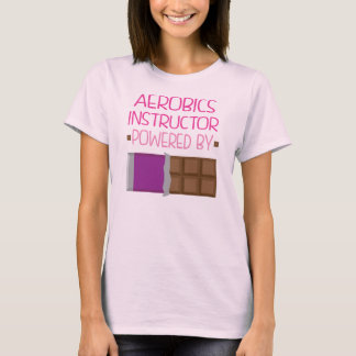 Aerobics Instructor Chocolate Gift for Woman T-Shirt