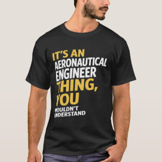 Aeronautical Engineer T-Shirt