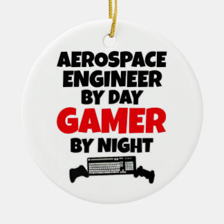 Aerospace Engineer by Day Gamer by Night Round Ceramic Ornament