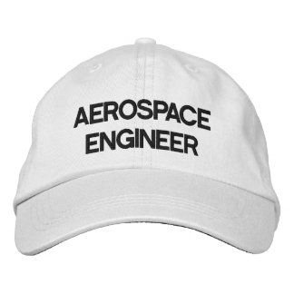 AEROSPACE ENGINEER EMBROIDERED HAT