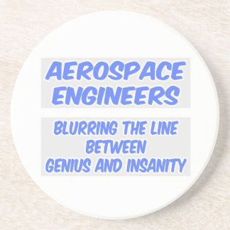 Aerospace Engineer Joke .. Genius and Insanity Coaster