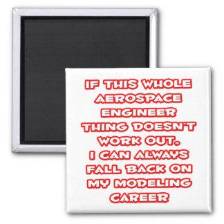Aerospace Engineer Joke ... Modeling Career Magnet