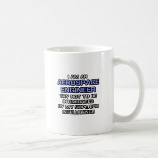 Aerospace Engineer Joke ... Superior Intelligence Coffee Mug