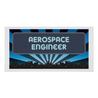 Aerospace Engineer Marquee Posters