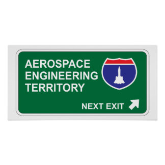 Aerospace Engineering Next Exit Poster
