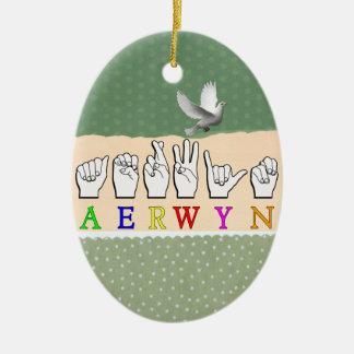 AERWYN FINGERSPELLED ASL DEAF SIGN NAME CERAMIC ORNAMENT