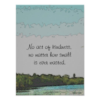 Aesop kindness quotation poster