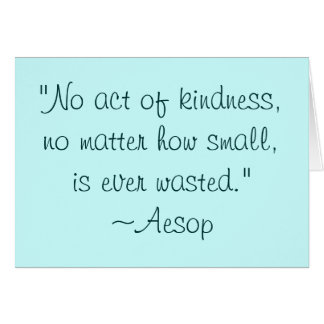 Aesop Kindness Quote Notecard