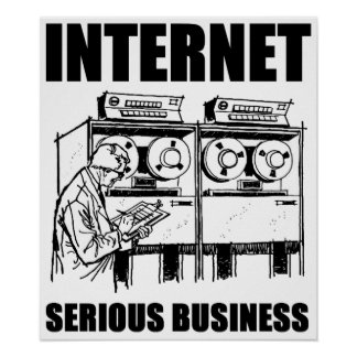 Affaires sérieuses d'Internet Posters