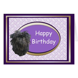 Affenpinscher Happy Birthday Card