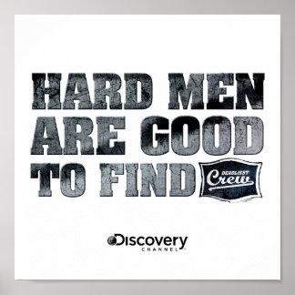 Affiche dure d'hommes