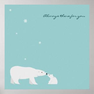 Affiche mignonne d ours blanc Toujours là pour v