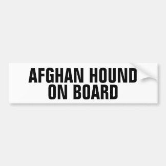 Afghan Hound on Board Bumper Sticker
