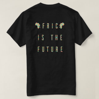 Africa Is The Future (Color) T-Shirt
