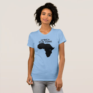 Africa Our Home Map Shirt
