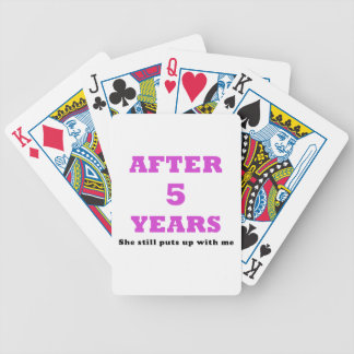 After 5 Years She Still Puts Up with Me Poker Deck
