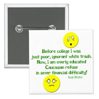 After College Life 2 Inch Square Button