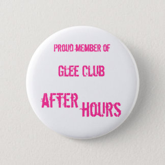 After Hours Badge 2 Inch Round Button