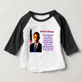After I Signed The Bill - Barack Obama Baby T-Shirt