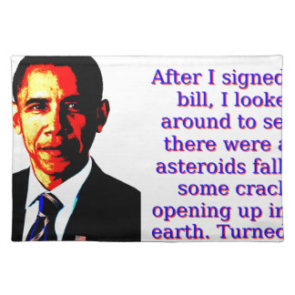 After I Signed The Bill - Barack Obama Placemat