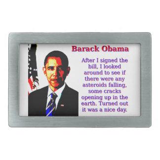 After I Signed The Bill - Barack Obama Rectangular Belt Buckles