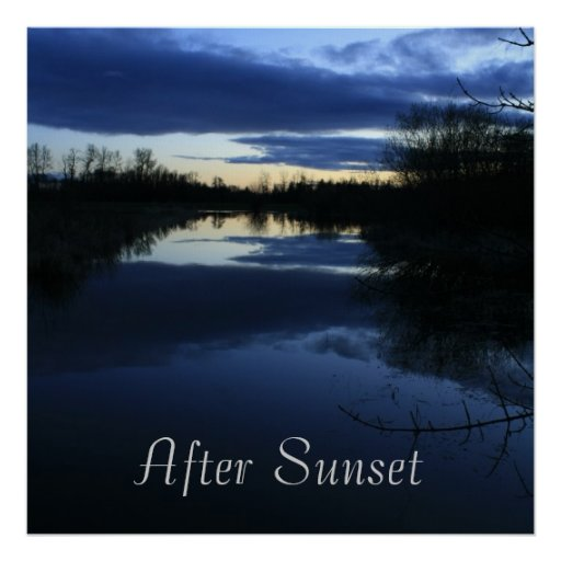 After Sunset Posters