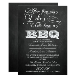 After They Say I Do, Let's Have A BBQ!- Chalkboard Card