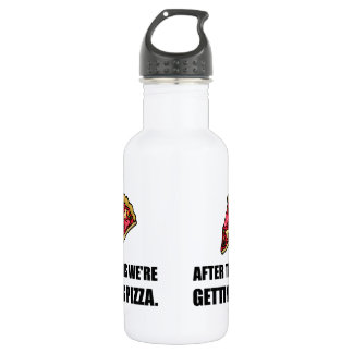 After This Getting Pizza 532 Ml Water Bottle